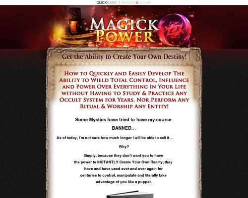 Get the Ultimate Magick Power...the Ability to Define Your Own Destiny!